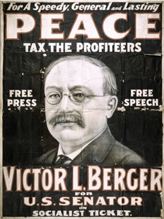 This campaign poster was for an April 1918 special election to the U.S. Senate, which Berger lost. Wisconsin Historical Society photo.